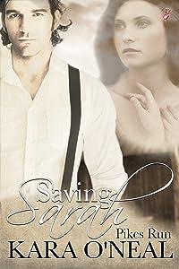 Saving Sarah (Pikes Run Book 0)
