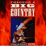 Through A Big Country (Digitally Remastered)