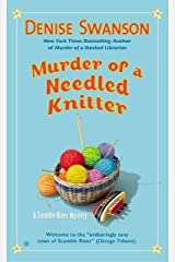 Murder of a Needled Knitter (Scumble River Mysteries Book 17) Kindle Edition