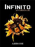 Infinito (La Trilogia di Lilac Vol. 3)