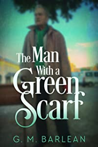 The Man With a Green Scarf