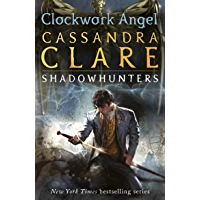 The Infernal Devices 1: Clockwork Angel (English Edition)