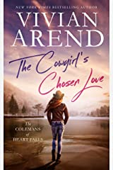 The Cowgirl's Chosen Love (The Colemans of Heart Falls Book 3) Kindle Edition