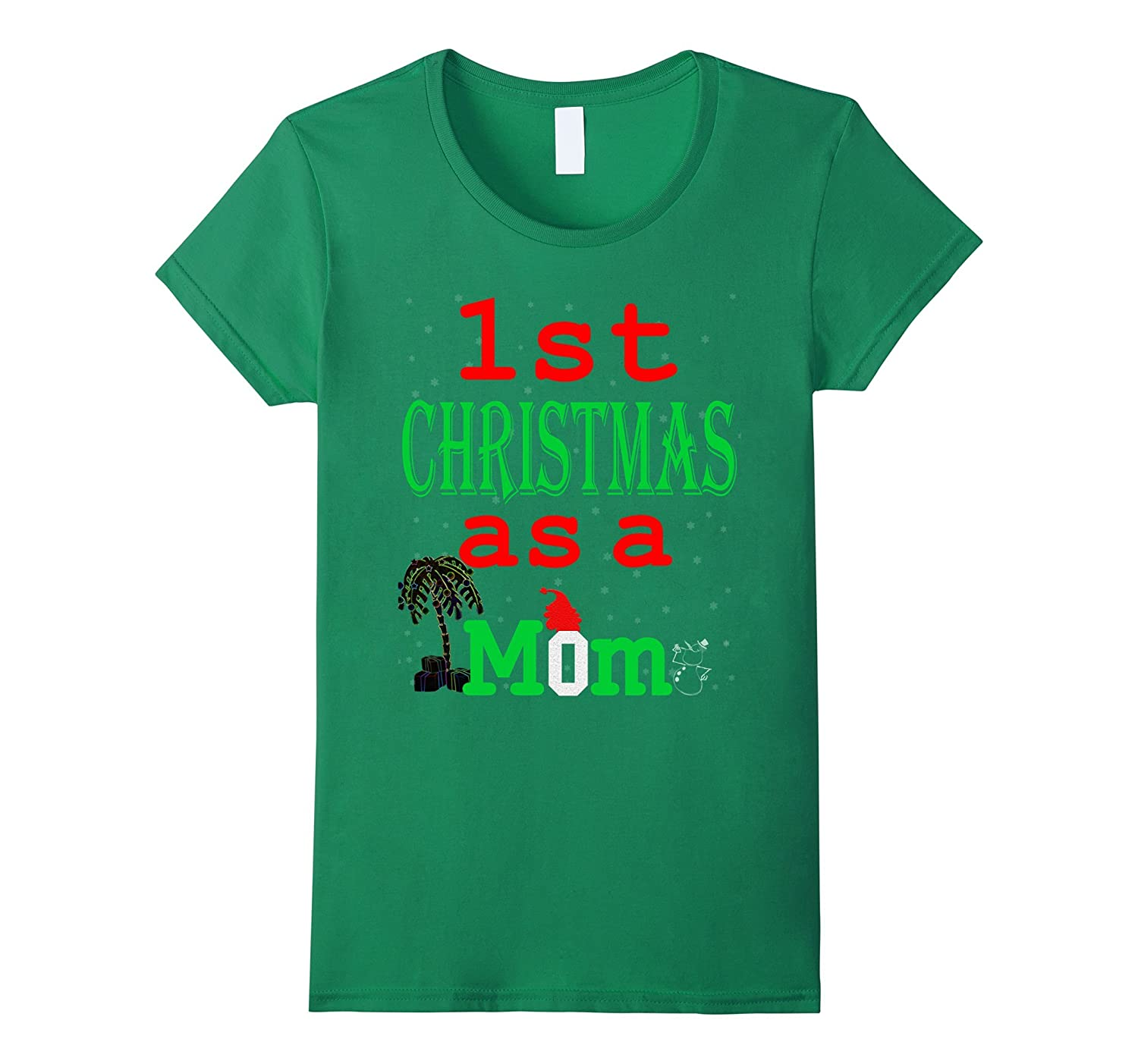 Womens 1st Christmas as a mom T-Shirt Xmas gift for new mommy tee ...