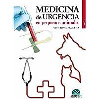 Medicina de urgencia en pequeños animales (Tomo I):