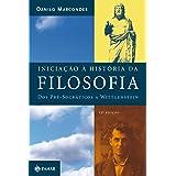 Iniciação à história da filosofia: Dos pré-socráticos a Wittgenstein