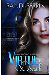 Virtue of Death (Earthbound Angels Book 1) Kindle Edition