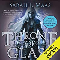 Throne of Glass: A Throne of Glass Novel