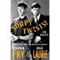 Soupy Twists!: The Full Official Story of the Sophisticated Silliness of Fry and Laurie