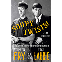 Soupy Twists!: The Full Official Story of the