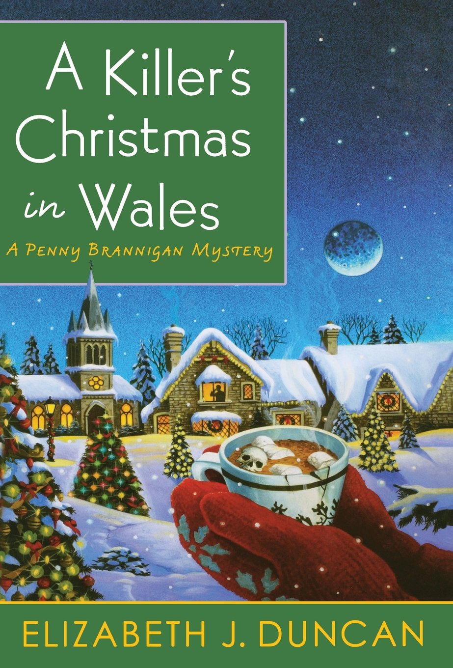 a killers christmas in wales a penny brannigan mystery elizabeth j duncan 9780312622831 amazoncom books - Christmas In Wales