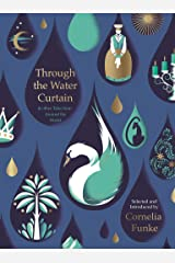 Through the Water Curtain Kindle Edition