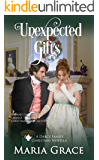 Unexpected Gifts: A Pride and Prejudice Sequel (Darcy Family Christmas Book 4)