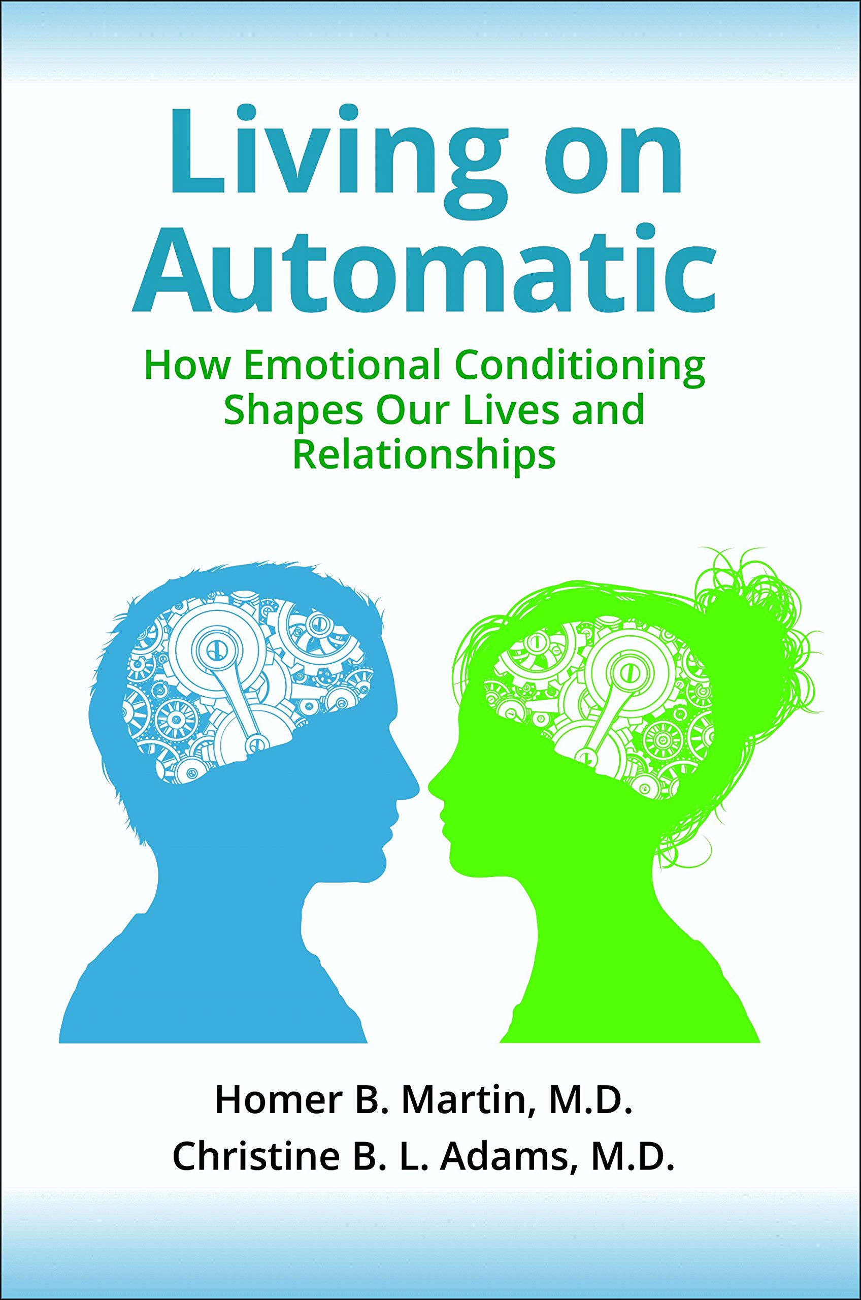 Living Automatic Emotional Conditioning Relationships product image