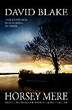 Horsey Mere: A chilling Norfolk Broads crime thriller (British Detective Tanner Murder Mystery Series Book 5)