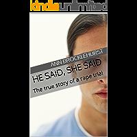 He said, she said: The true story of a rape trial