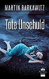 Tote Unschuld: SoKo Hamburg 1 - ein Heike Stein Krimi (Soko Hamburg - Ein Fall für Heike Stein)