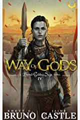 Way of Gods: (Buried Goddess Saga Book 4) Kindle Edition