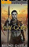 Way of Gods: (Buried Goddess Saga Book 4)