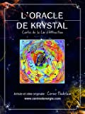 ORACLE DE KRYSTAL - 38 cartes oracle vibratoires + livre