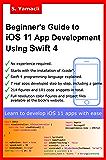 Beginner's Guide to iOS 11 App Development Using Swift 4