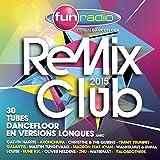 Fun Remix Club 2015 [Explicit]