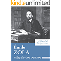 Émile Zola: Intégrale des œuvres (French Edition)
