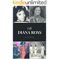 Diana Ross: Life (French Edition)