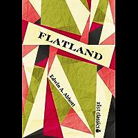 Flatland: A Romance of Many Dimensions (Xist Classics)