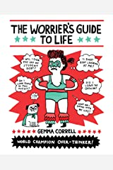 The Worrier's Guide to Life Kindle Edition