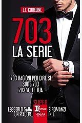 703. La serie (Italian Edition) Kindle Edition