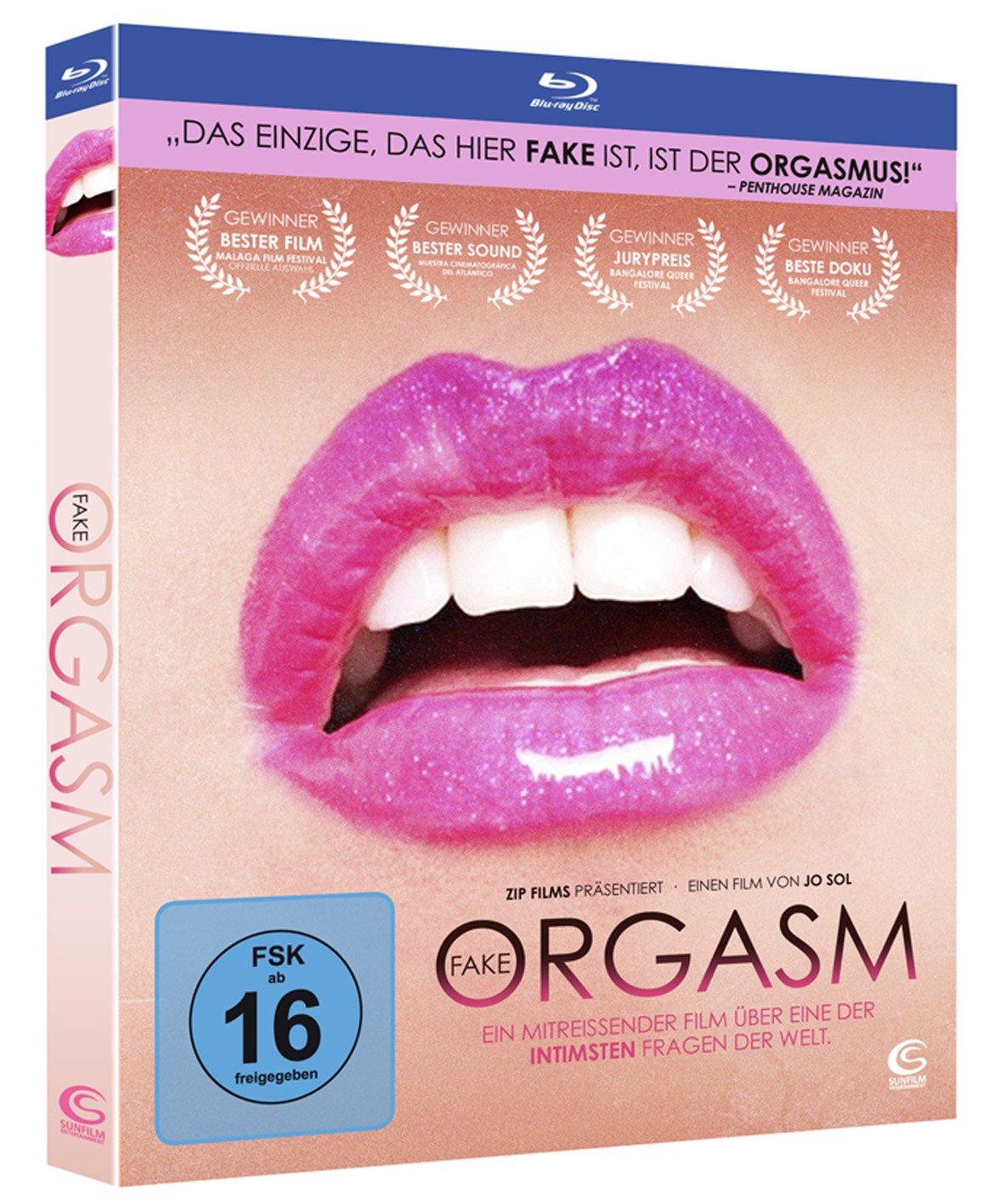 Fake Orgasm - Ein mitreißender Film über eine der intimsten Fragen ...