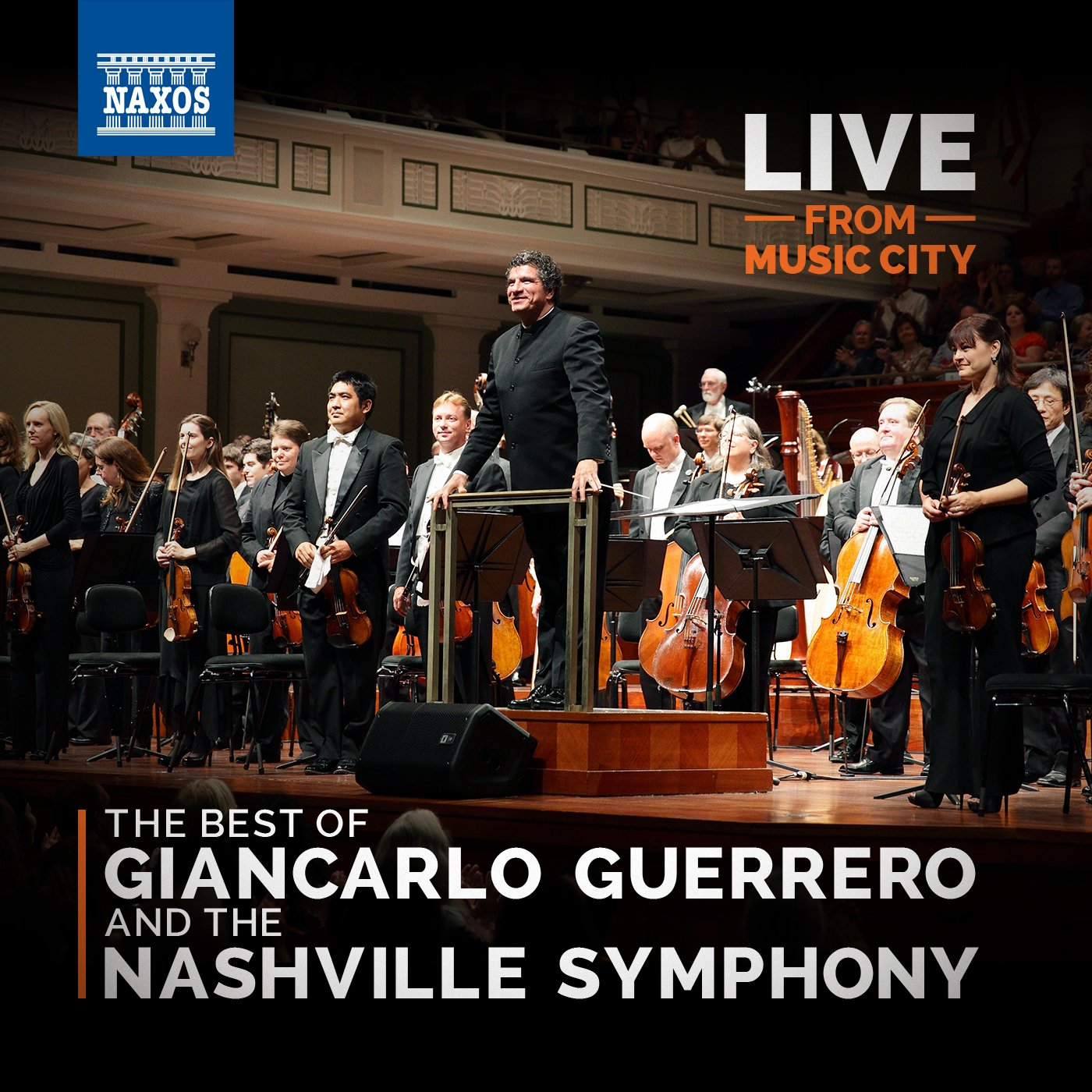 LIVE from Music City: The Best of Giancarlo Guerrero & The Nashville Symphony