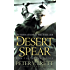 The Desert Spear: Book Two of The Demon Cycle (The Demon Cycle Series 2)