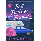 Tents, Trails and Turmoil (A Camper & Criminals Cozy Mystery Series Book 11)