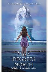 Nine Degrees North Kindle Edition