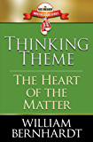 Thinking Theme: The Heart of the Matter (Red Sneaker Writers Book Series 8)