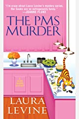 The PMS Murder (A Jaine Austen Mystery series Book 5) Kindle Edition