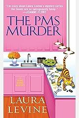 The PMS Murder (A Jaine Austen Mystery series Book 5)