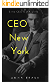 CEO New York: Série CEO E.U.A Livro 1