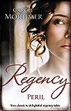 Regency Peril/Zachary Black: Duke of Debauchery/Darian Hunter: Duke of Desire (Dangerous Dukes)