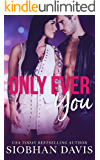 Only Ever You (English Edition)