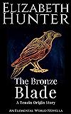 The Bronze Blade: A Paranormal Novella (Elemental World Novellas Book 2)