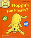 Oxford Reading Tree Read With Biff, Chip, and Kipper: Phonics: Level 1. Floppy's Fun Phonics
