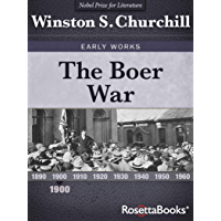 The Boer War (Winston S. Churchill Early Works)