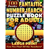Fantastic Number Search Puzzle Book for Adults: Large print.: Number Search Books for Seniors and Adults. Can You Find All th