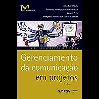 Gerenciamento da comunicação em projetos (FGV Management)