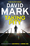 Taking Pity: The 4th DS McAvoy Novel (Ds Aector Mcavoy)