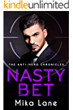Nasty Bet: An Enemies to Lovers Mafia Romance (The Mafia Chronicles Book 2)