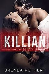 Killian (On the Line Book 1) Kindle Edition